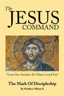 """The Jesus Command"""